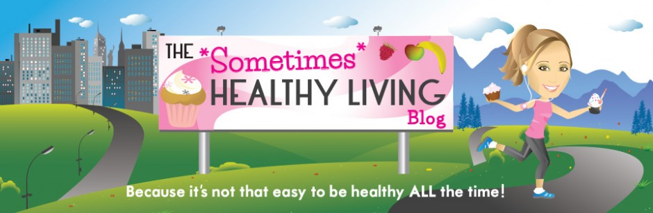 The Sometimes Healthy Living Blog